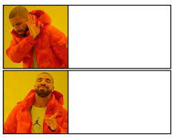 How To Make A Drake Meme - drakeposting template by aaronicworksinc on deviantart