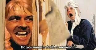 Do You Want To Build A Snowman Meme - do you want to build a snowman by robotdude45 meme center