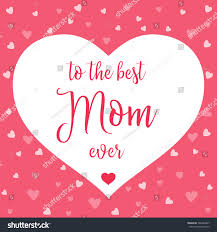 Mother Day Card by Best Mom Ever Mother Day Card Stock Vector 566484307 Shutterstock