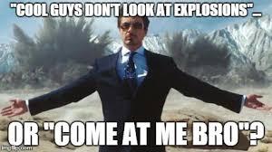 Come At Me Bro Meme Generator - iron man imgflip