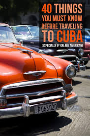West Virginia can us citizens travel to cuba images 40 things you must know before traveling to cuba especially if jpg