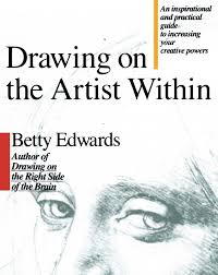 drawing on the artist within an inspirational and practical guide