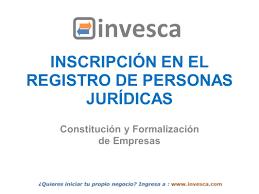 inscripción en el registro de personas jurídicas ppt descargar