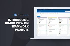 teamwork projects just got a whole lot better with board view