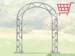 wedding arches names how to decorate a wedding arch with pictures wikihow