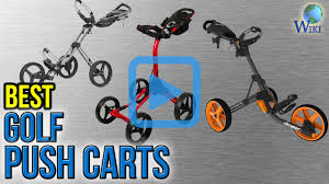 top 10 golf push carts of 2017 video review