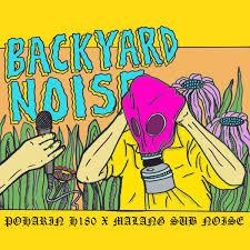 backyard noise gig gerpfast kolektif