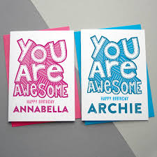 awesome birthday cards you are awesome personalised birthday card by a is for alphabet