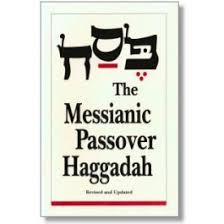 messianic seder haggadah messianic passover haggadah
