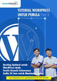 tutorial membuat wordpress lengkap pdf ebook tutorial wordpress pemula part 2 niagahoster