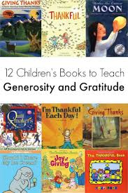 thanksgiving read aloud books 12 of the best books to teach kids generosity and gratitude