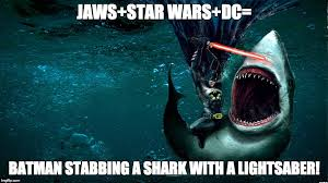 Jaws Meme - image tagged in jaws star wars dc shark imgflip