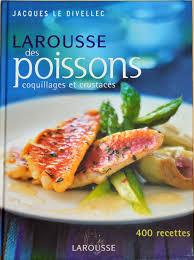 livre cuisine poisson pot de départ cadeau reçu le larousse des poissons coquillages