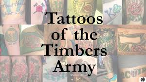 Timbers Flag Portland Timbers Fan Show Their Pride With Tattoos Oregonlive Com
