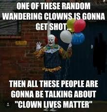 Evil Clown Memes - arkansas sheriff warns those seen in creepy clown masks