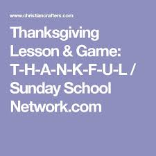 the 25 best thanksgiving sunday school lessons ideas on
