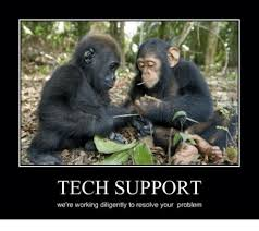 Tech Meme - tech support we re working diligently to resolve your problem