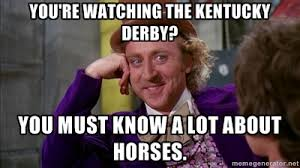 Kentucky Meme - the kentucky derby the one with all the memes