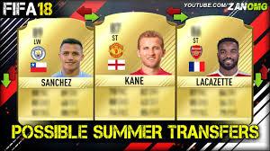 alexis sanchez youtube fifa 18 top 10 possible summer transfers prediction ft