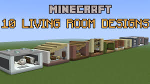 Livingroom Styles by 10 Minecraft Living Room Designs Youtube