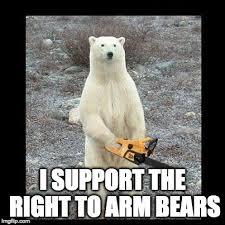 Chainsaw Meme - chainsaw bear memes imgflip