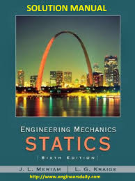 solution manual engineering mechanics statics by james l meriam
