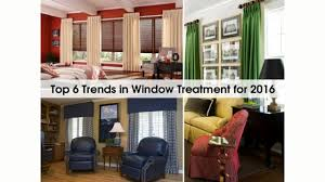 6 window treatment trends for 2016 youtube
