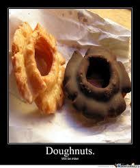 Doughnut Meme - doughnuts by sonofsaturn meme center