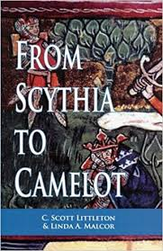 Knights Of The Round Table Names From Scythia To Camelot A Radical Reassessment Of The Legends Of