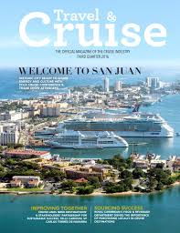 travel and cruise 3rd qtr 2016 by florida caribbean cruise