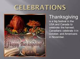 thanksgiving is big festival in the usa and canada to celebrate