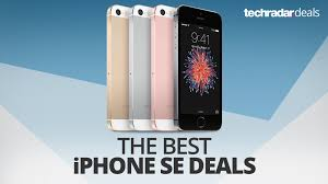 best deals iphone black friday 2016 the best iphone se deals in october 2017 techradar