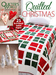 quilted christmas quilter s world magazines quilted christmas