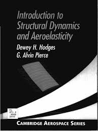 introduction to structural dynamics and aeroelasticity cambridge