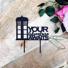 dr who cake topper tardis cake topper your adventure awaits cake topper birthday cake