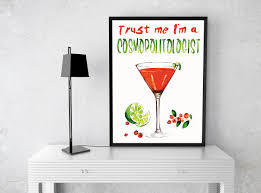 cosmopolitan drink drawing trust me i u0027m a cosmopolitologist framed poster kitchen and