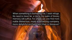 Where Can I Seeking Muriel Barbery Quote When Something Is Bothering Me I Seek