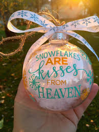 snow flakes are kisses from heaven ornament by romestanrustics