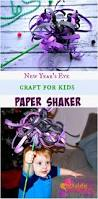 new year u0027s eve craft for kids paper shaker tots family