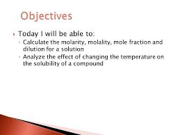 objective u203a today i will be able to calculate the molarity