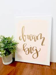 dream big 11x14 quote canvas blush and gold and gold