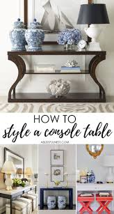 Entryway Table Decor by Best 25 Console Table Decor Ideas On Pinterest Foyer Table