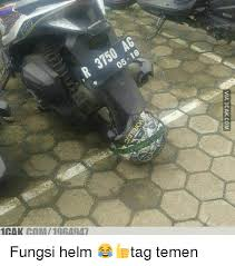 Icak Meme - 厄 10ak gom196a947 via icakcom fungsi helm tag temen meme on