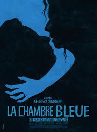 la chambre bleue simenon la chambre bleue de mathieu amalric programmé le 1 04 à 16h et