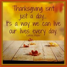 thanksgiving isn t just a day quotes mayer