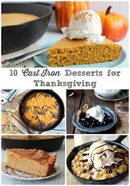 thanksgiving baking recipes frugal foodie mama 10 cast iron dessert recipes for thanksgiving