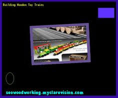 Build Wood Toy Train by Wooden Toy Train Patterns 154521 Woodworking Plans And Projects