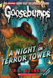 a night in terror tower goosebumps classics reissues quality