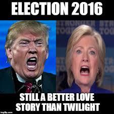 Still A Better Lovestory Than Twilight Meme - election 2016 still a better love story than twilight