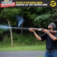 Obama Shooting Meme - the best of the barack obama shooting a gun animated gifs meme